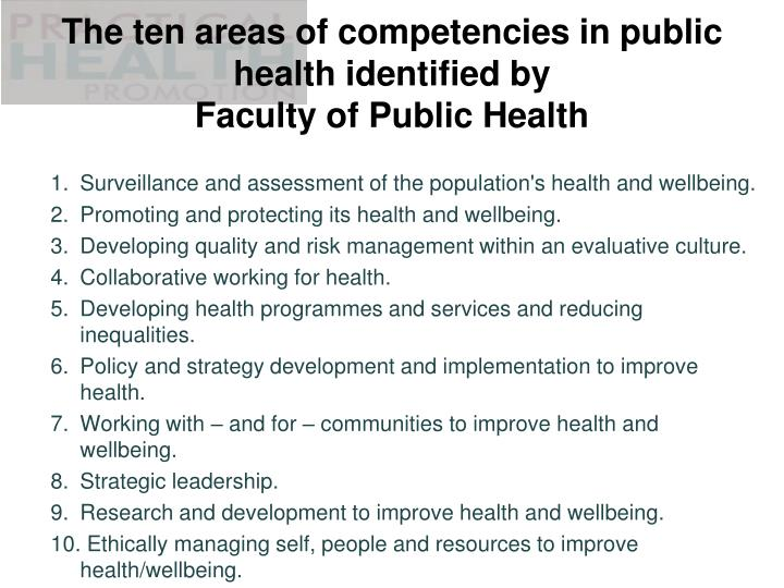 The ten areas of competencies in public health identified by