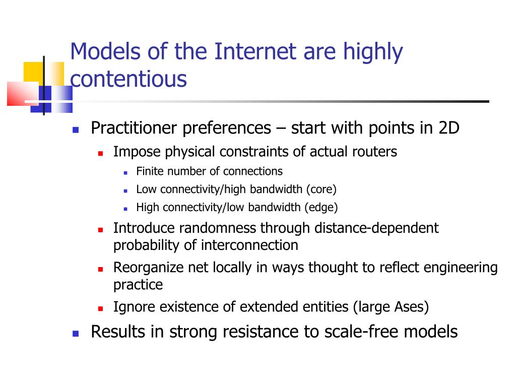Models of the Internet are highly contentious