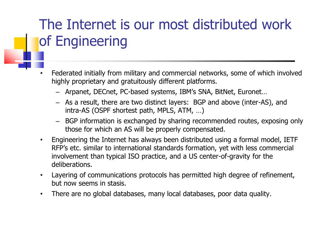 The Internet is our most distributed work of Engineering