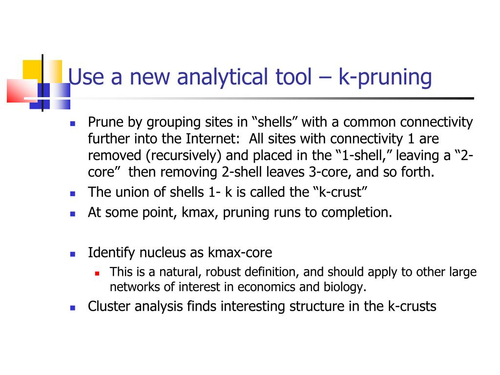 Use a new analytical tool – k-pruning