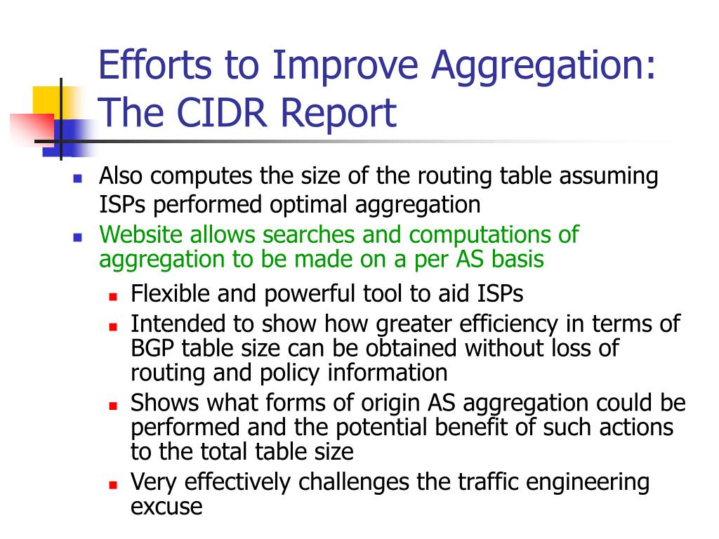 Efforts to Improve Aggregation: The CIDR Report