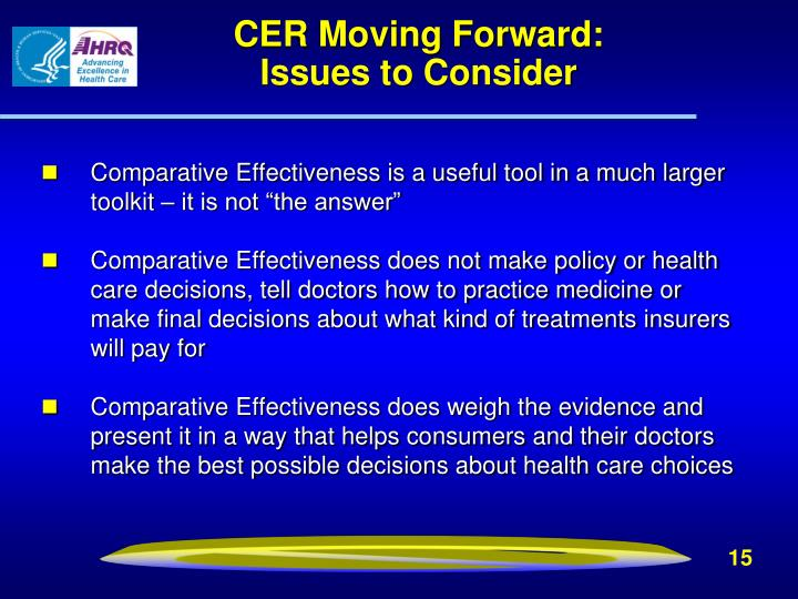 CER Moving Forward:                              Issues to Consider