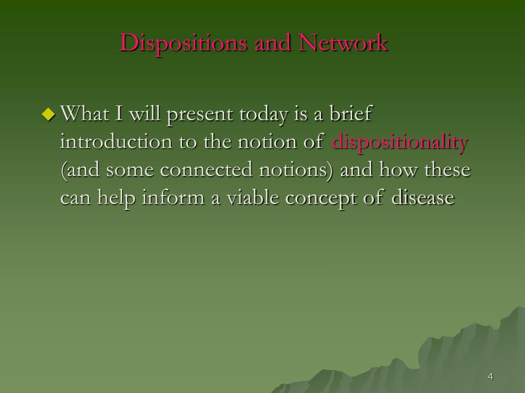 Dispositions and Network