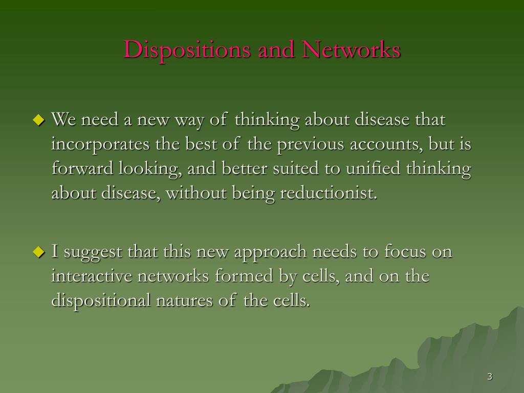 Dispositions and Networks