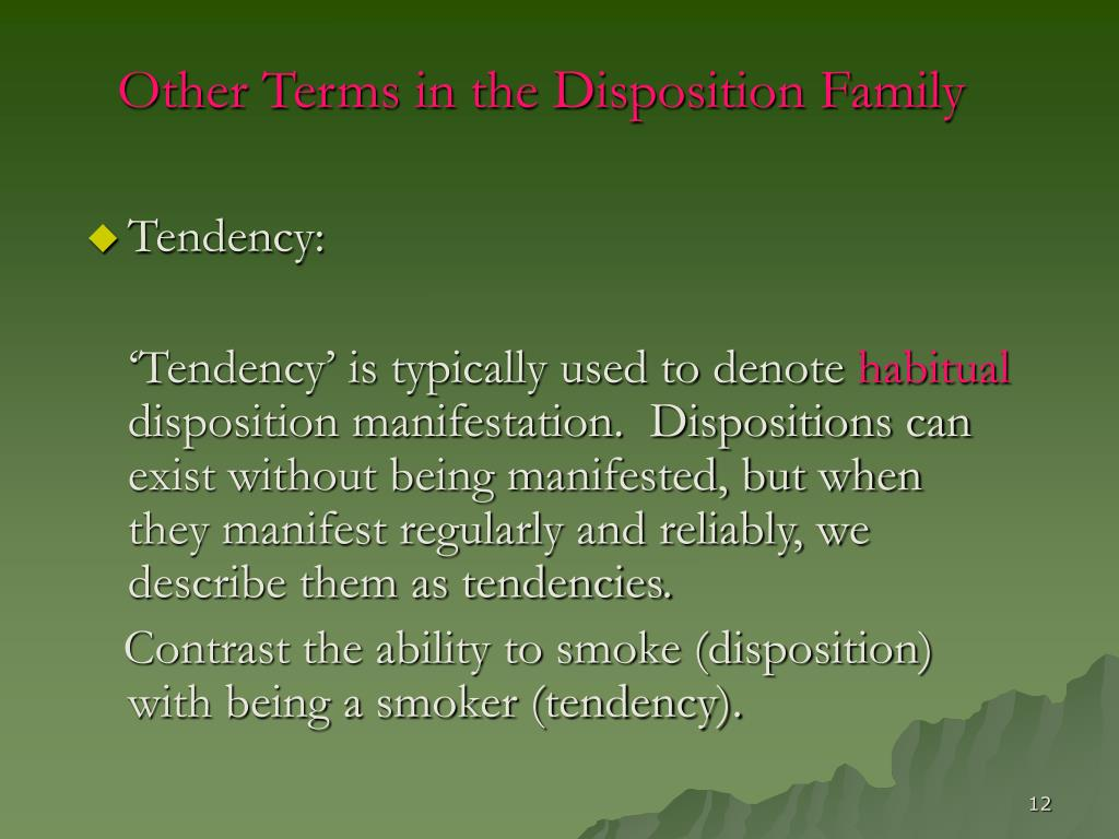 Other Terms in the Disposition Family