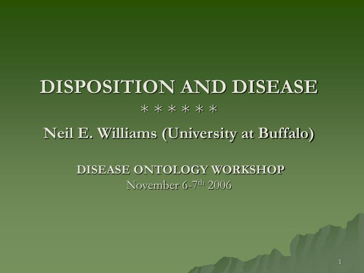 DISPOSITION AND DISEASE