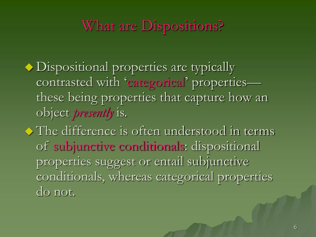 What are Dispositions?