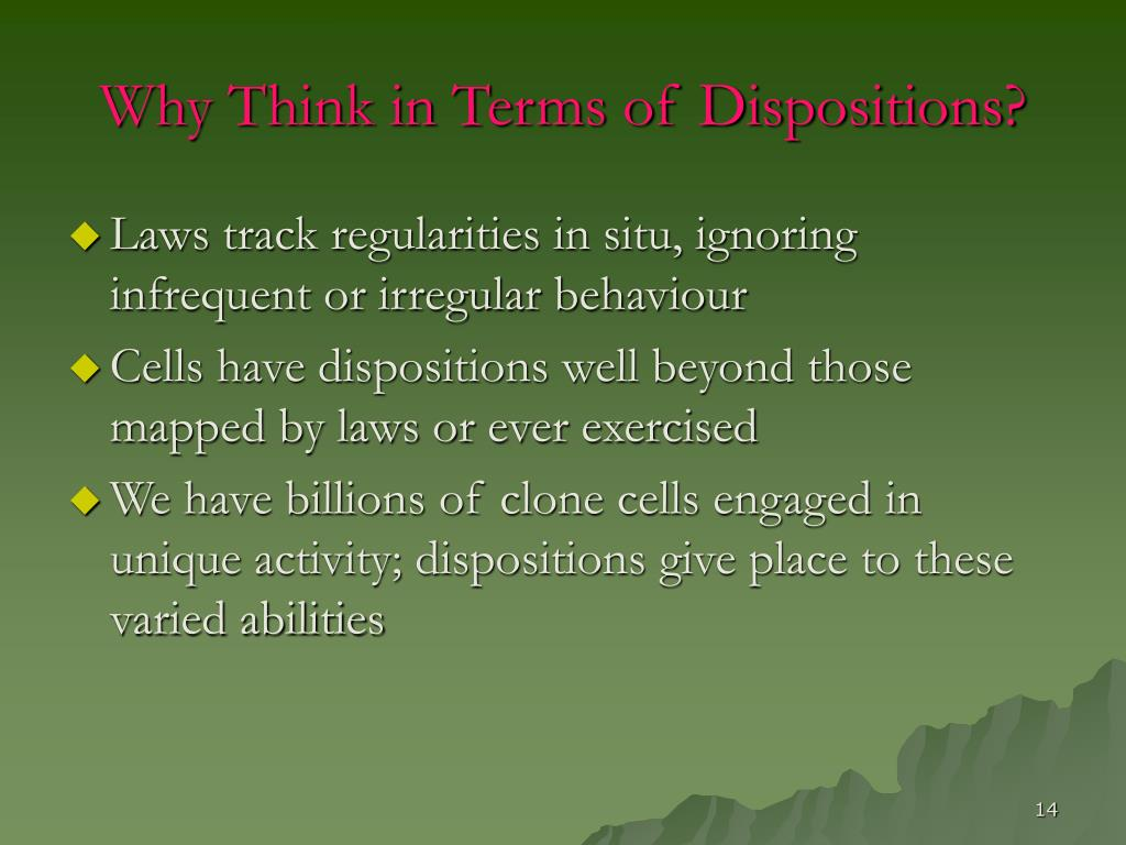 Why Think in Terms of Dispositions?