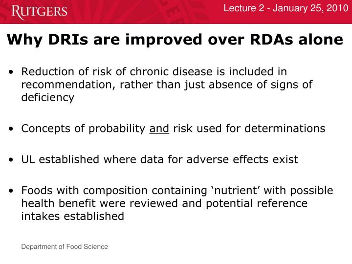 Why DRIs are improved over RDAs alone