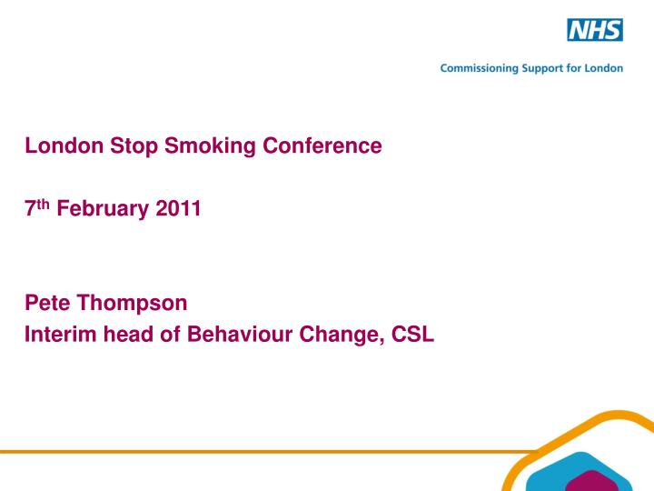 London Stop Smoking Conference