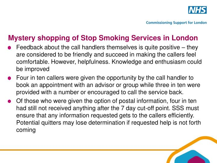 Mystery shopping of Stop Smoking Services in London