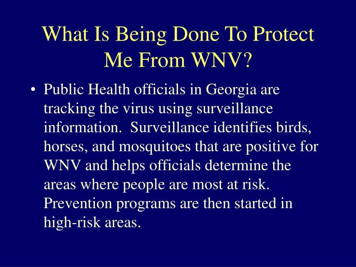 What Is Being Done To Protect Me From WNV?