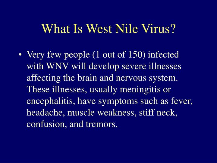 What is west nile virus1
