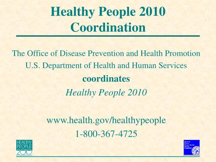 Healthy People 2010 Coordination