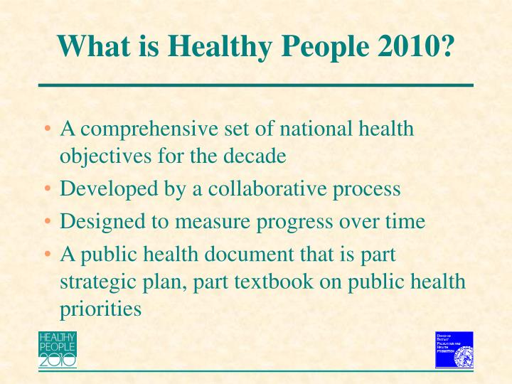 What is Healthy People 2010?