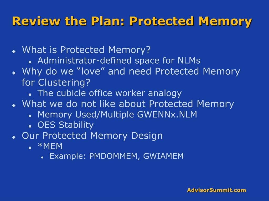 Review the Plan: Protected Memory