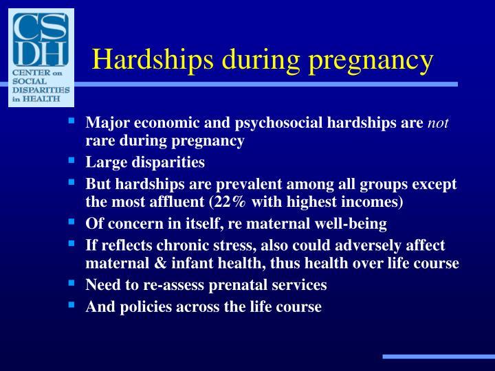 Hardships during pregnancy
