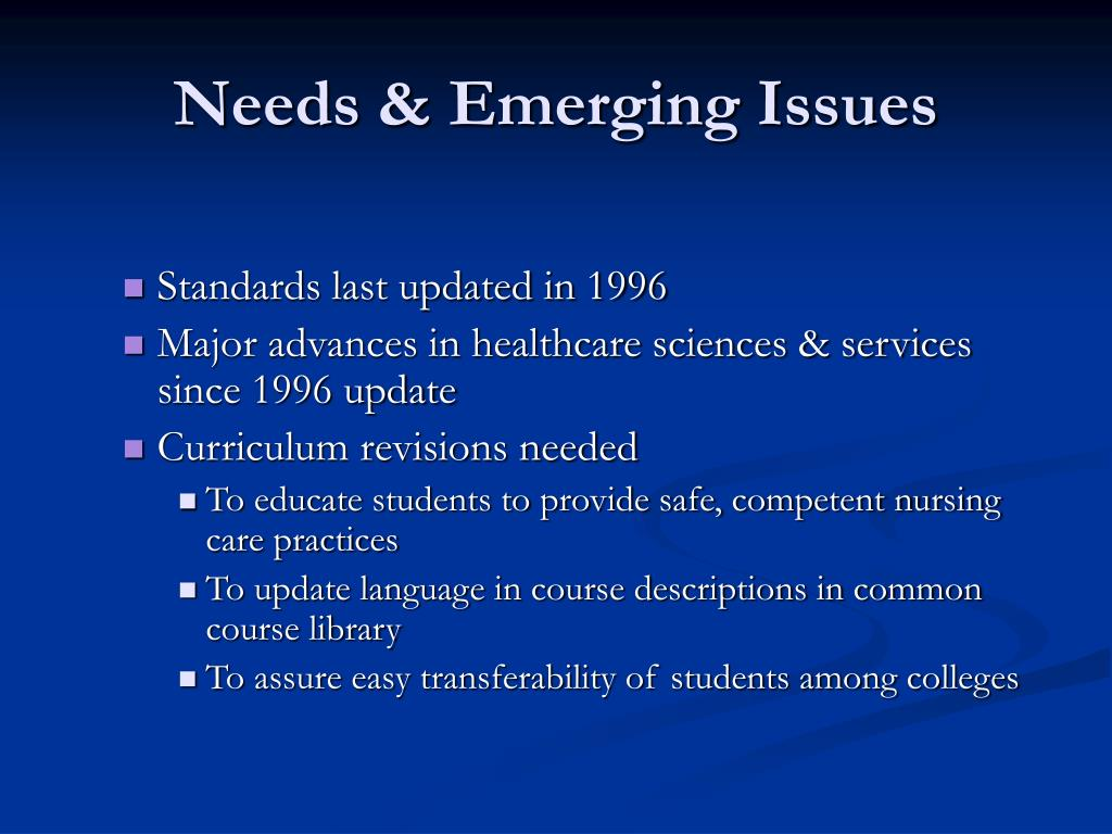 Needs & Emerging Issues