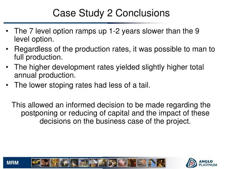 Case Study 2 Conclusions