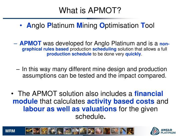 What is APMOT?