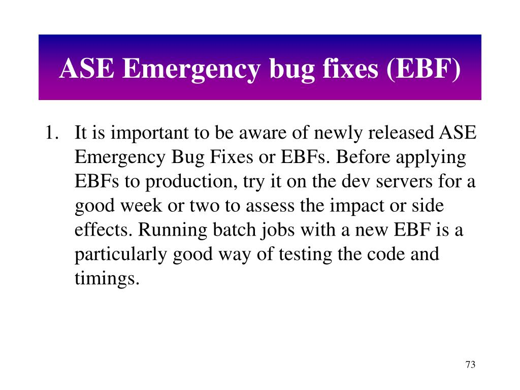ASE Emergency bug fixes (EBF)