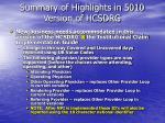 summary of highlights in 5010 version of hcsdrg2