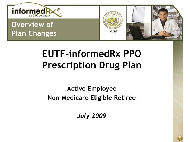 Eutf informedrx ppo prescription drug plan