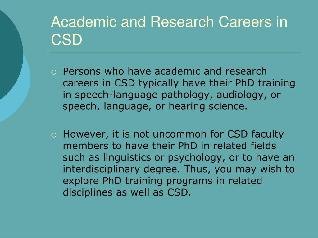 Academic and Research Careers in CSD