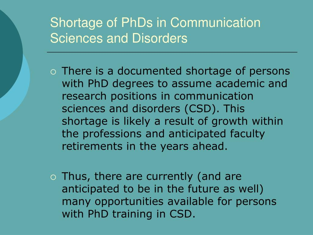Shortage of PhDs in Communication Sciences and Disorders