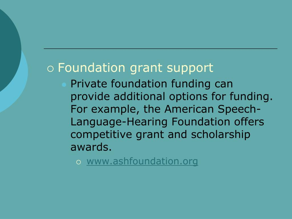 Foundation grant support