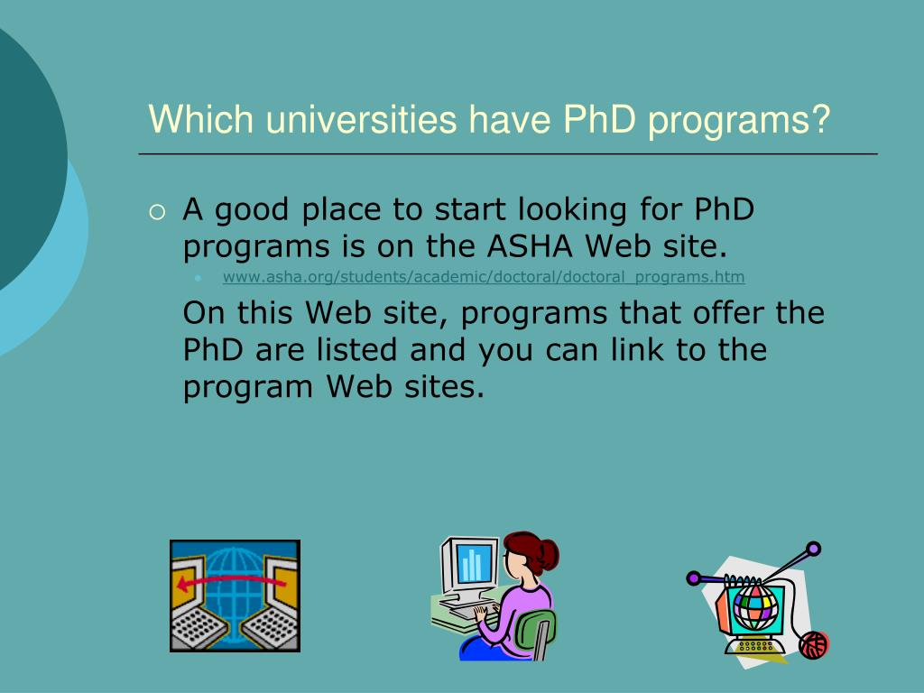Which universities have PhD programs?
