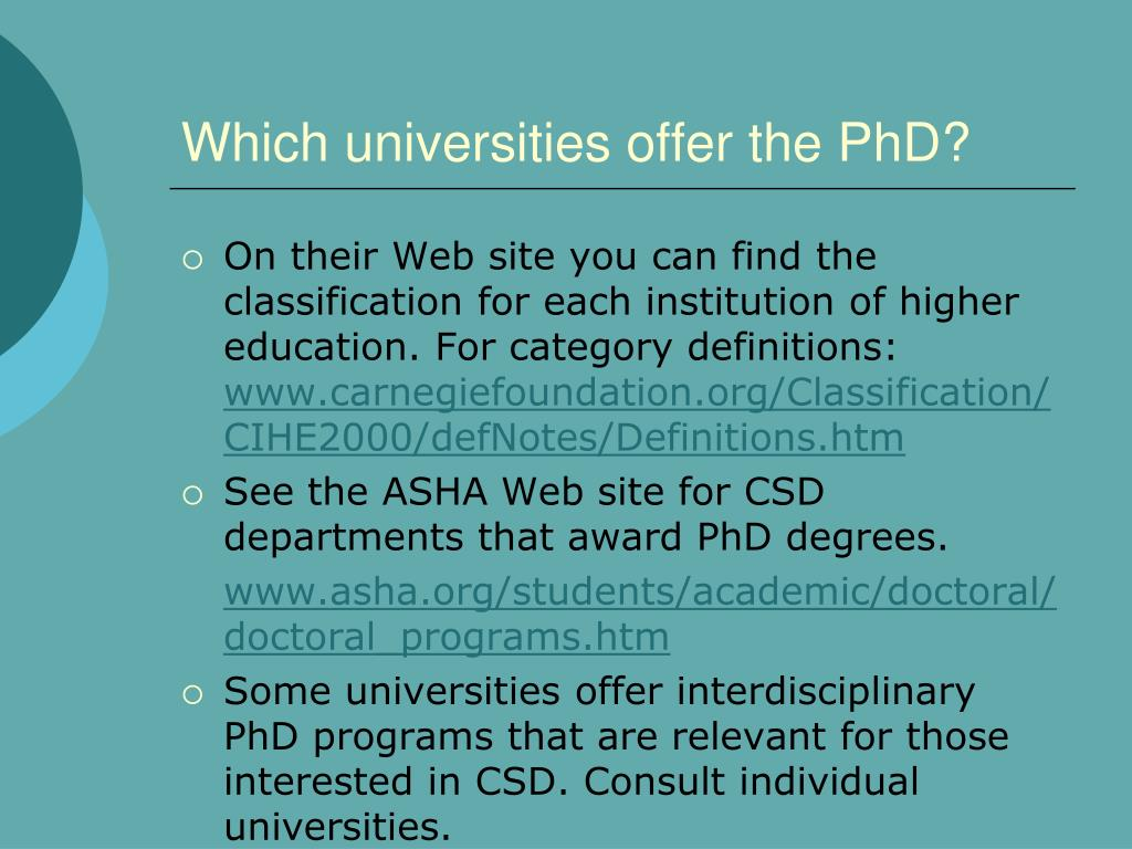 Which universities offer the PhD?