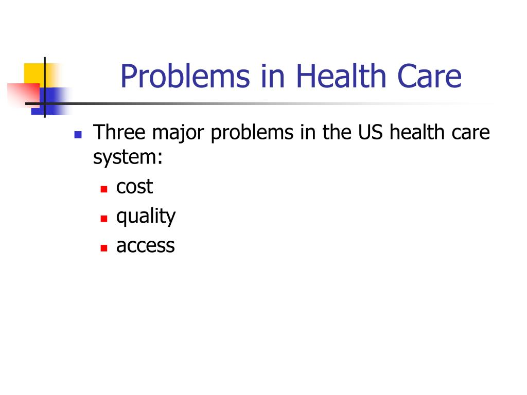 Problems in Health Care