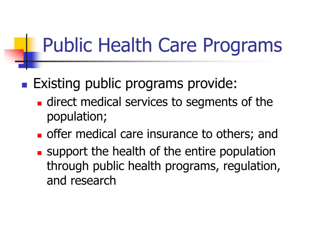 Public Health Care Programs