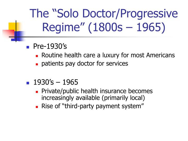 The solo doctor progressive regime 1800s 1965
