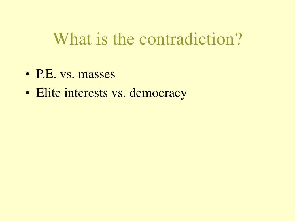 What is the contradiction?