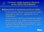 construct validity based on literature review medline embase