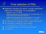 final selection of psis