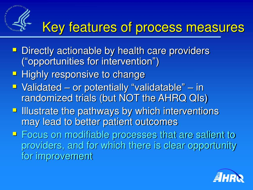 Key features of process measures