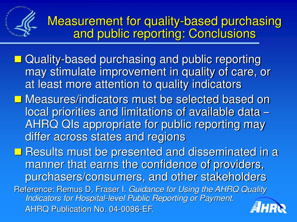 Measurement for quality-based purchasing and public reporting: Conclusions