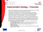 implementation strategy financials