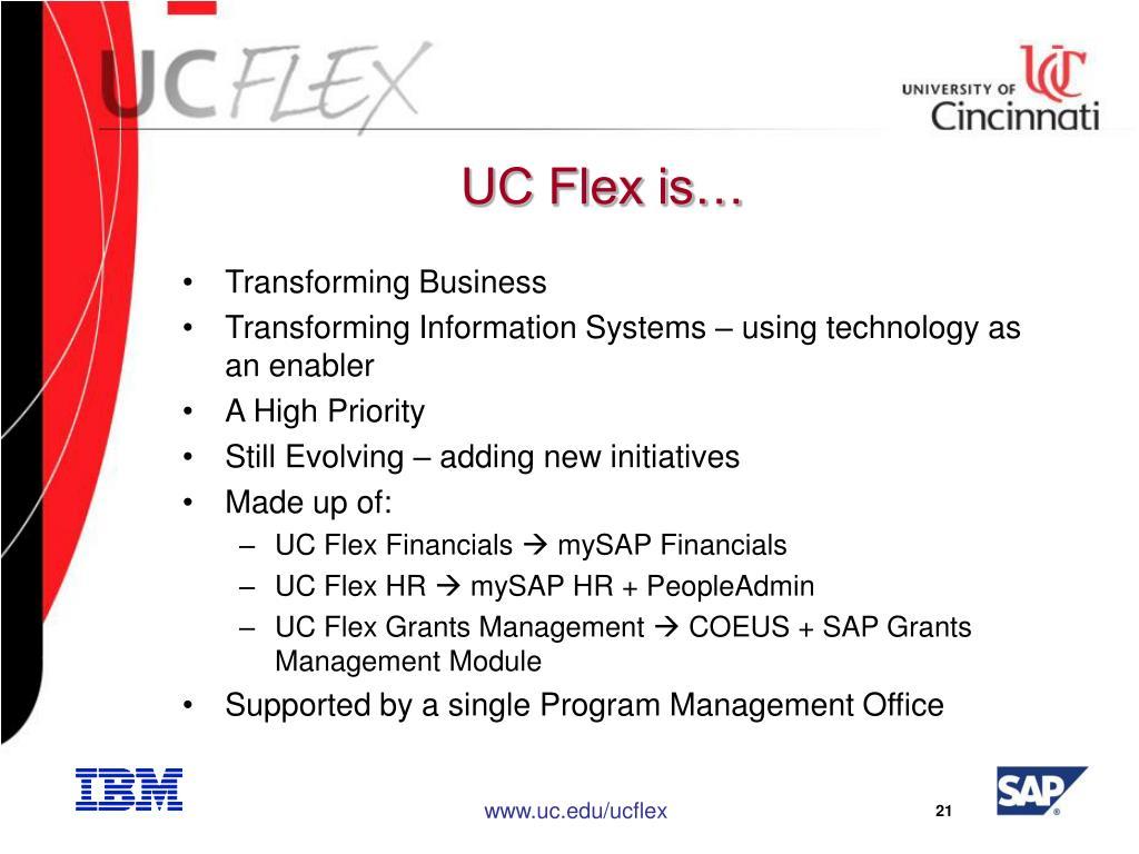 UC Flex is…