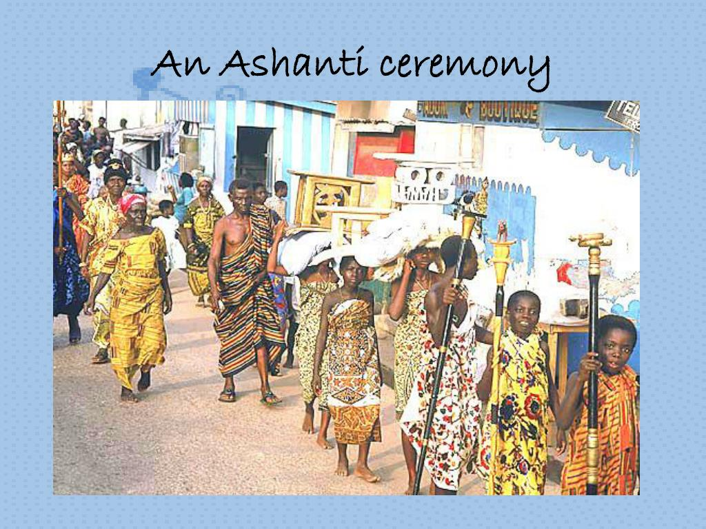 An Ashanti ceremony