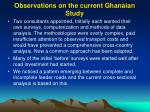 observations on the current ghanaian study