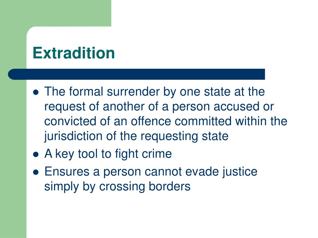 Extradition