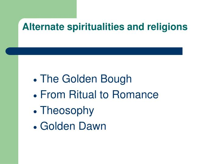 Alternate spiritualities and religions