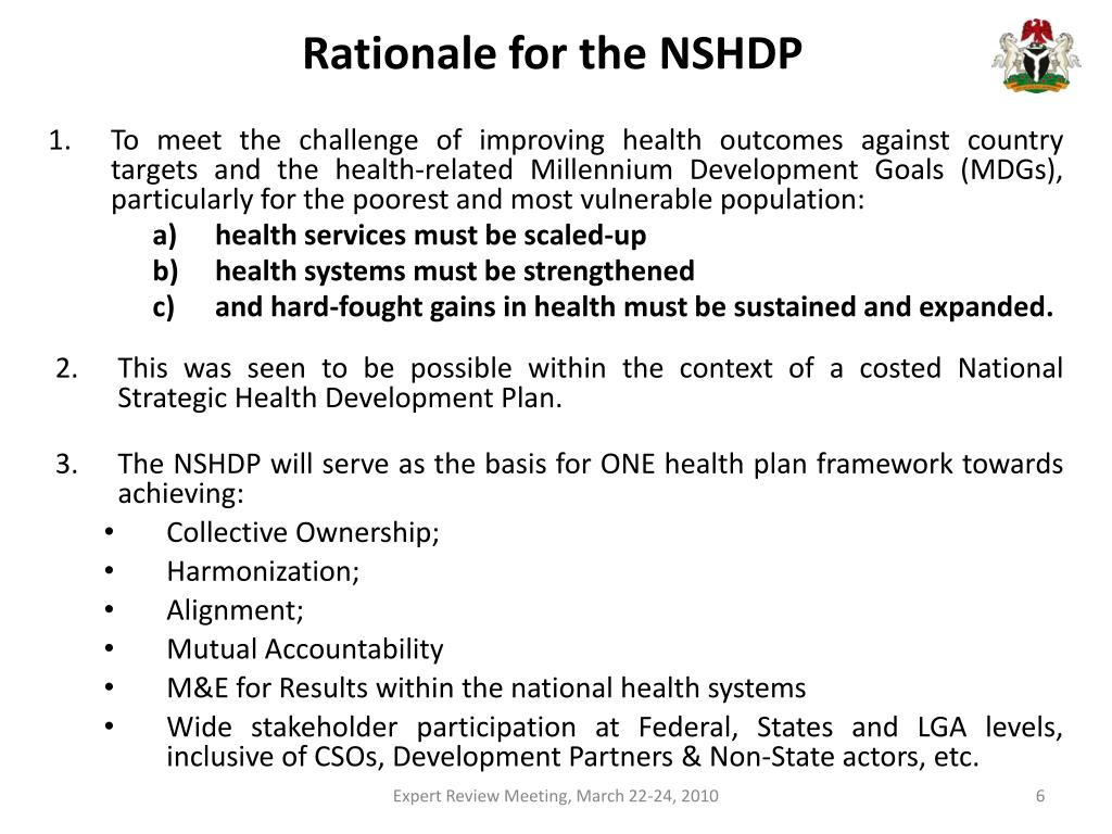 Rationale for the NSHDP