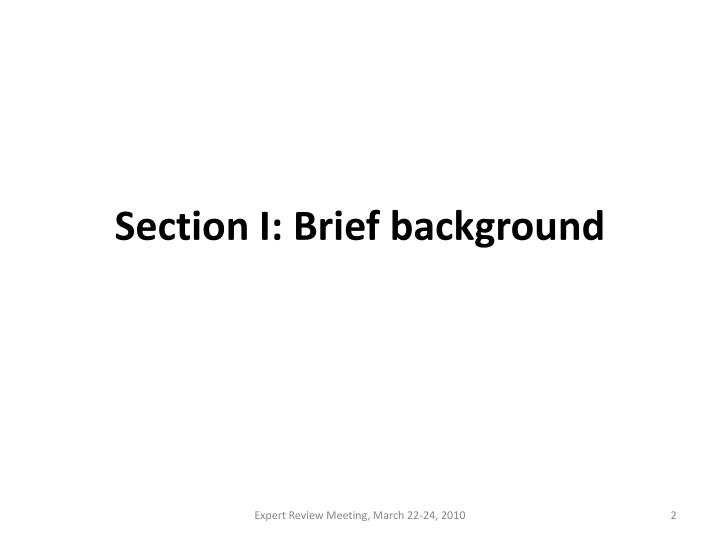 Section i brief background