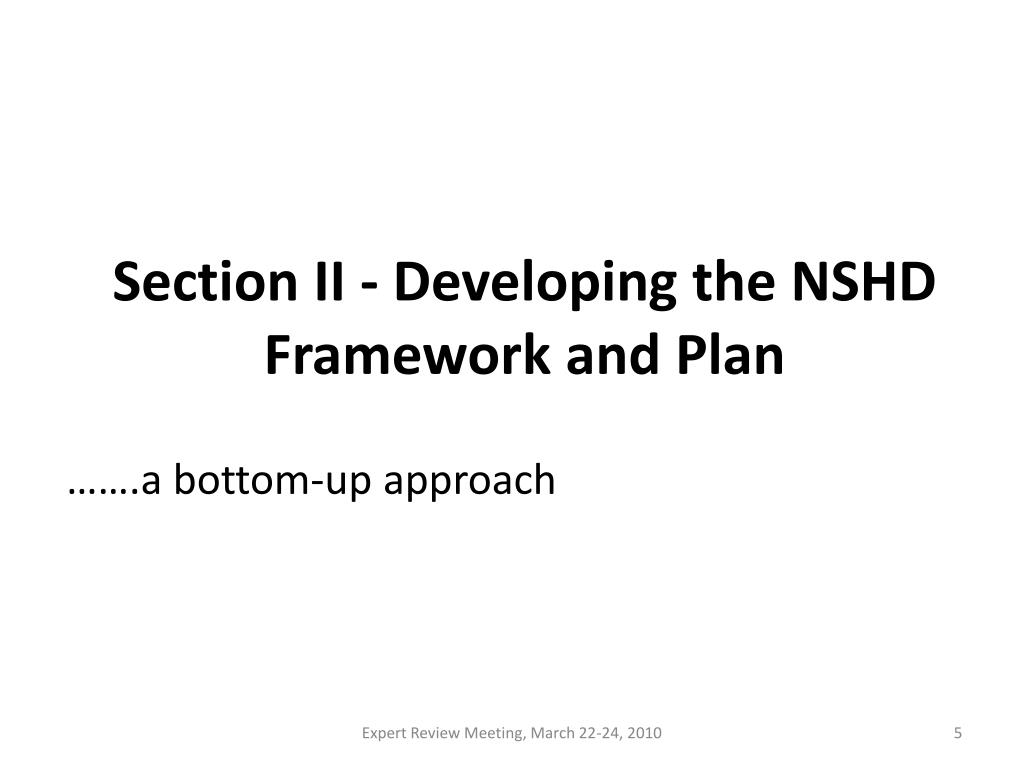 Section II - Developing the NSHD Framework and Plan