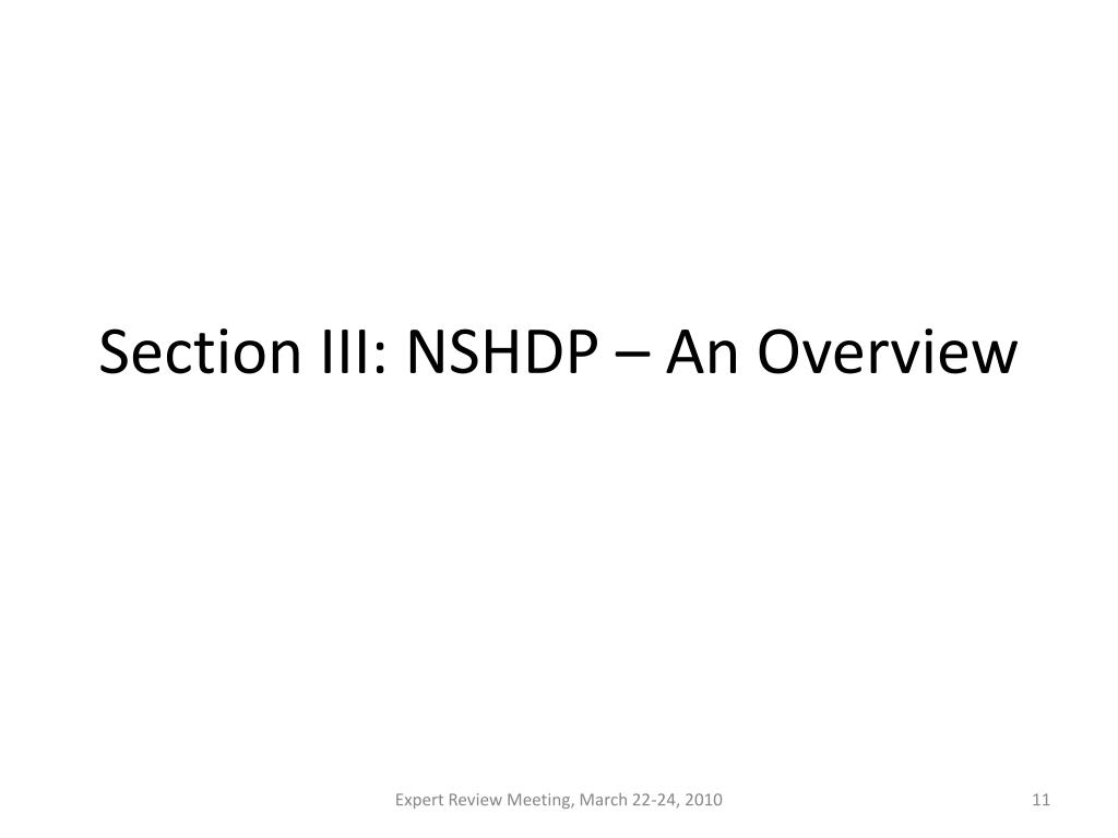 Section III: NSHDP – An Overview